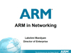 ARM in Networking